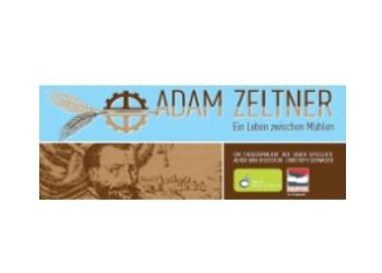 Adam Zeltner – ein Leben zwischen Mühlen (2015)